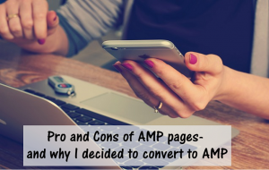 Pro and Cons of AMP and why I switched to AMP